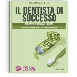 Il dentista di successo