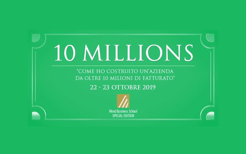 10 MILLION $ – MBS SPECIAL  1ᵃ Edizione – 22 e 23 ottobre